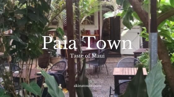 Taste of Maui – Paia Town