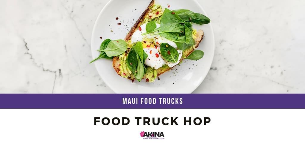 Searching Maui Food Trucks Near Me? Try a Custom Island Tour!