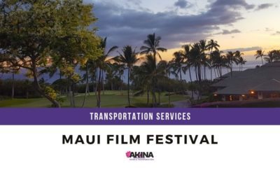 Transportation Services for the Annual Maui Film Festival