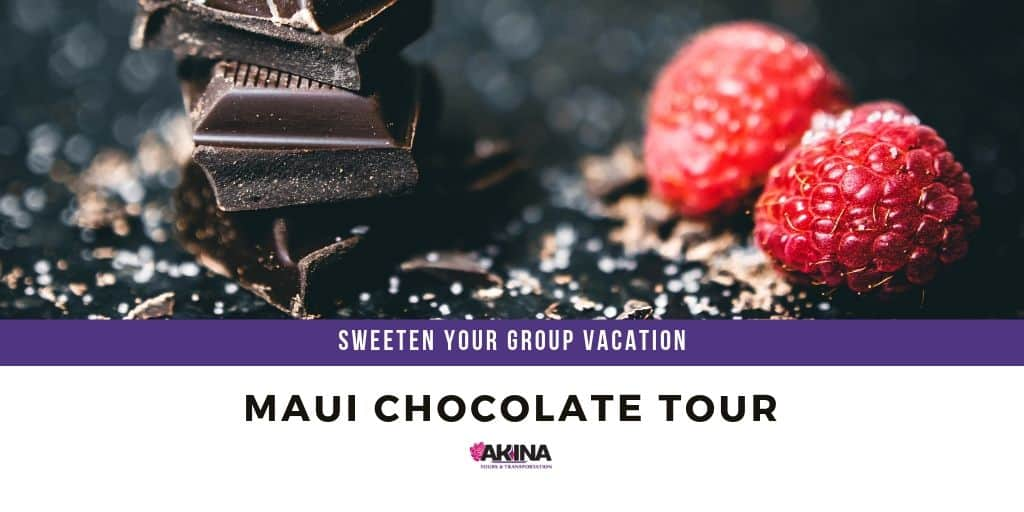Sweeten Your Group Vacation with a Maui Chocolate Tour