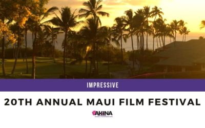 The 20th Annual Maui Film Festival Impresses All Once Again