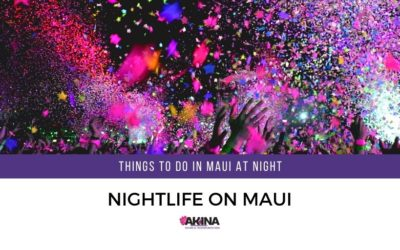 Things to do in Maui at Night – Indulge in Hawaii's Nightlife